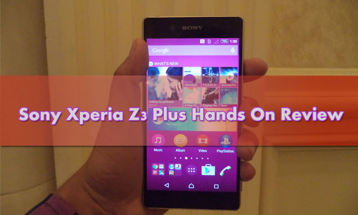 inch tablet sony xperia z3 plus review india the