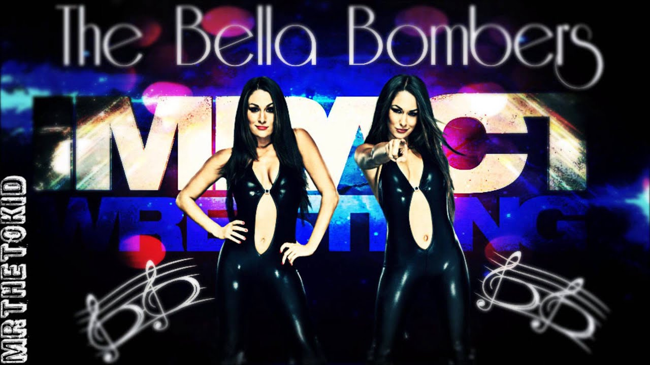 """(NEW) 2013: The Bella Twins 1st TNA Theme Song """"Over You ..."""