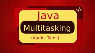 (தமிழ்) What is multitasking?