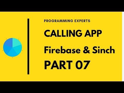 #7 App to App Calling using Firebase & Sinch SDK Android Studio Tutorial