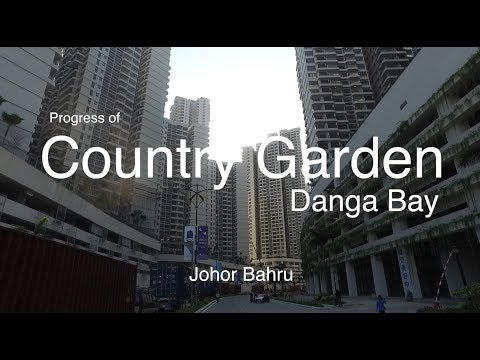 Country Garden Danga Bay JB - Progress as 22.07.2017