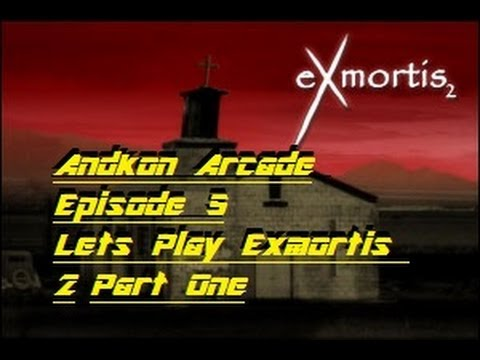 Andkon Arcade Episode 5 - Lets Play Exmortis 2 - Part One w/ Commentary