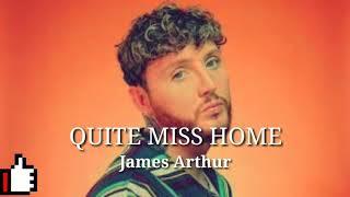 James Arthur - Quite Miss Home Lyric Terjemahan INDONESIA