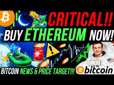 critical!!⚠️-buy-ethereum-right-now!!-price-explosion!!!-my-next-bitcoin-trade!!-bitcoin-news!!!
