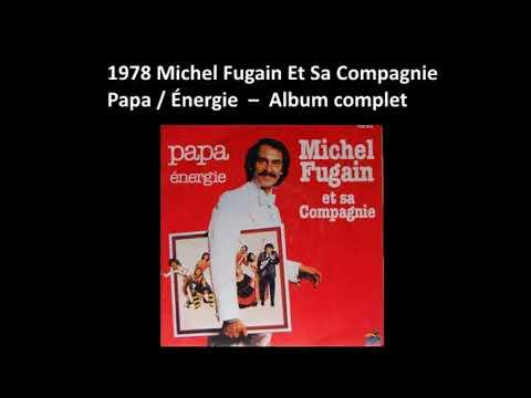 1978 Michel Fugain Et Sa Compagnie  – Faites Moi Danser –Album complet
