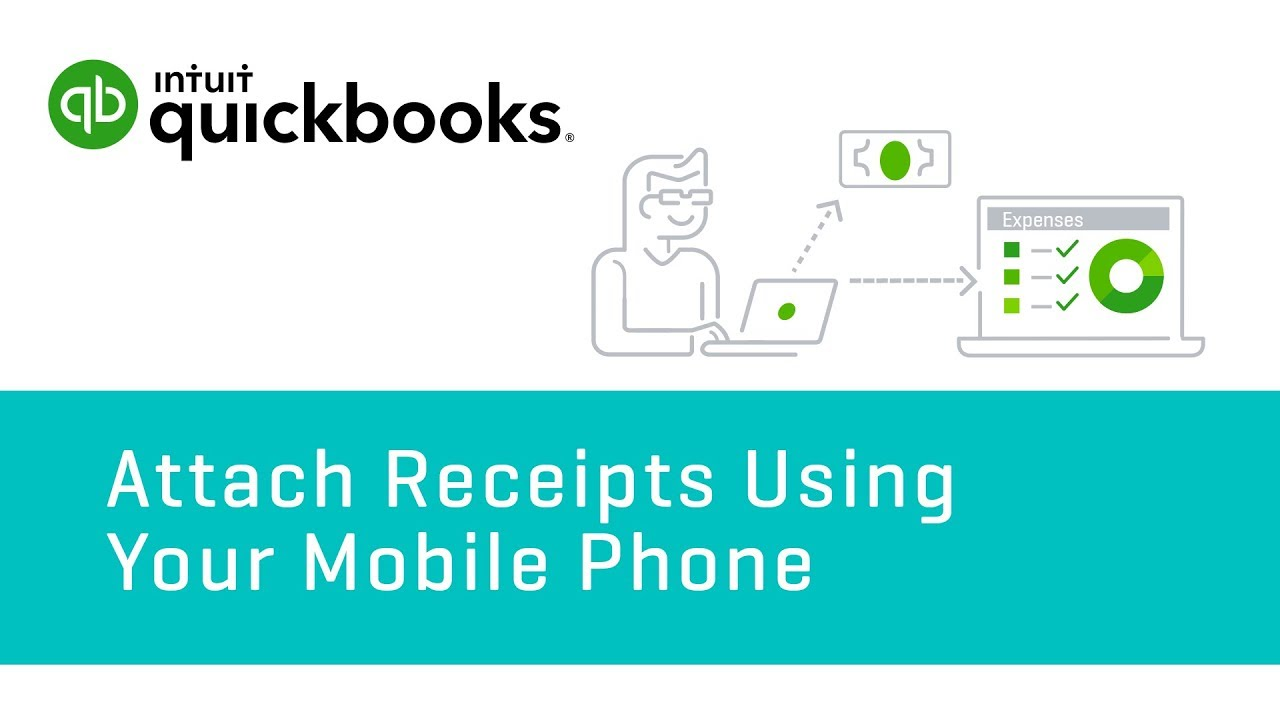 How To Attach Receipts Using Your Mobile Phone Quickbooks
