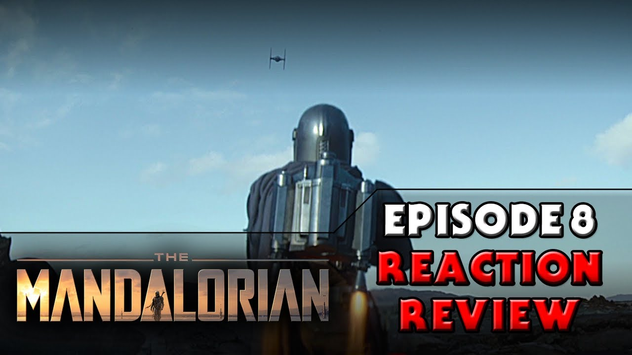 Star Wars 'The Mandalorian' Episode 8 Recap And Review: A ...