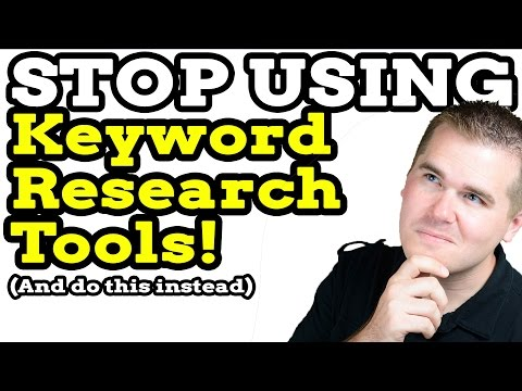 Stop Using Keyword Research Tools (And do this instead!)
