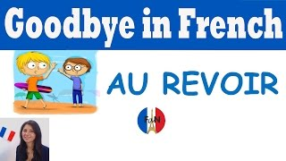 Goodbye in French (Learn French with French avec Nous)