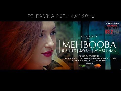 Mehbooba - Bluntz | DJ Sayem | Aches Khan (Official Music Video)