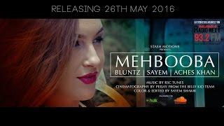 DJ Sayem ft. Bluntz & Aches Khan - Mehbooba (Official Music Video)