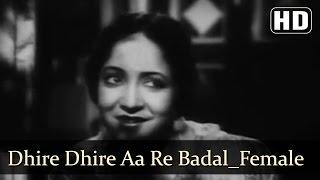 Dhire Dhire Aa Re Badal (Female) | Kismet Songs | Ashok Kumar | Mumtaz Shanti | Filmigaane