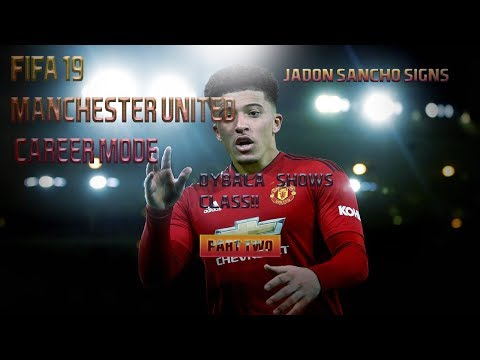 FIFA 19 MANCHESTER UNITED CAREER MODE PART 2