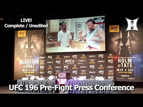 UFC 196 Press Conference: Conor McGregor / Nate Diaz / Holly Holm / Miesha Tate (LIVE! / HD)