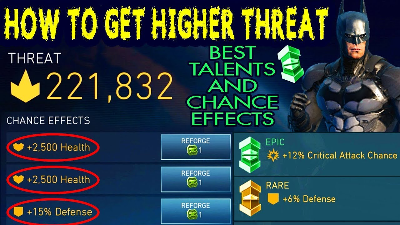 Injustice 2 Mobile  How To Get Highest THREAT  Best Talents and Chance  Effects for Maximum Threat