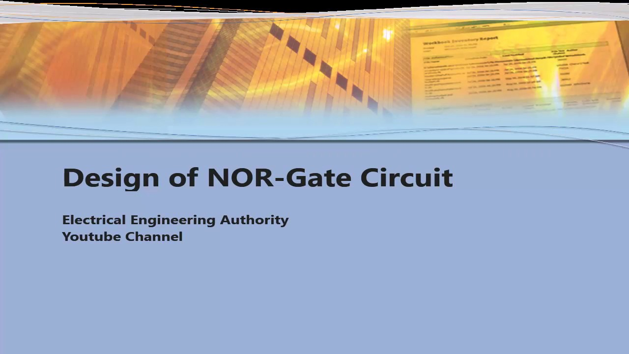 Design Of A Nor Gate Circuit Youtube