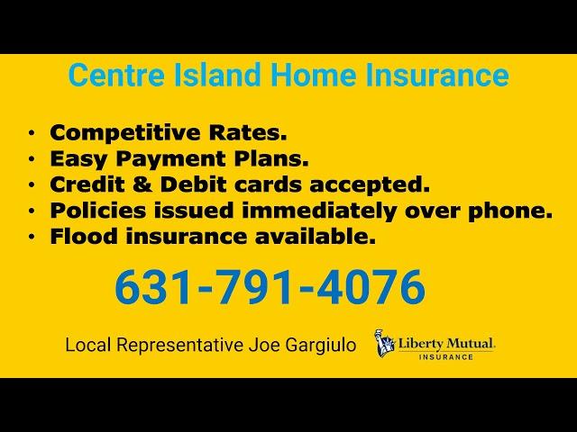 Centre Island Home Insurance 631-791-4076