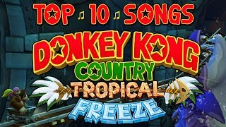 Top 10 Music in Donkey Kong Country: Tropical Freeze