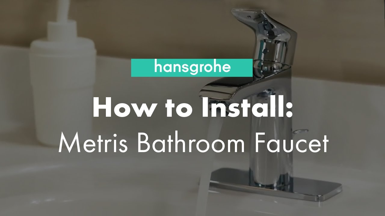 hansgrohe Metris Single Hole Bathroom Faucet Installation YouTube