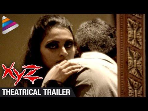 Xyz Telugu Movie Theatrical Trailer Bobby Simha Sk Basheed