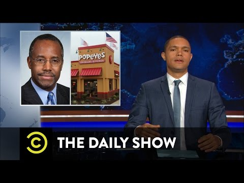 """Ben Carson: Popeyes Survivor and """"Real"""" Black President: The Daily Show"""