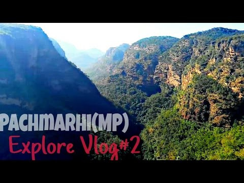 | Hills Of PachMarhi | Madhya Pradesh | Explore| Vlog #2