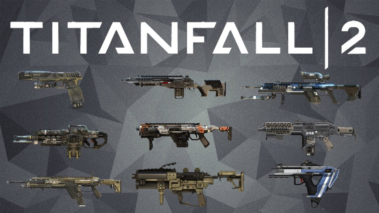 Titanfall 2 - All Weapons Showcase - YouTube