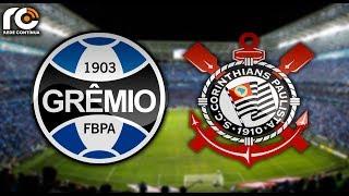 Grêmio x Corinthians | AO VIVO | Brasileirão thumbnail