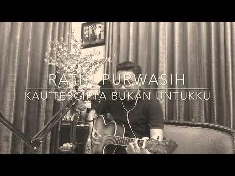 Ratih Purwasih - Kau Tercipta Bukan Untukku (Cover By David Syahputra)
