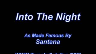 Into The Night Santana
