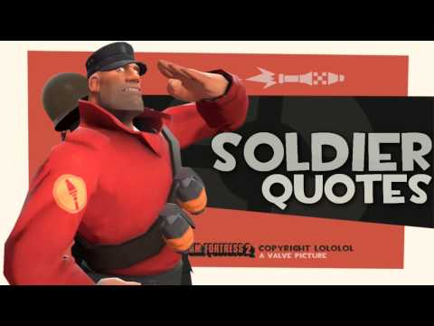 TF2: Soldier quotes [2013 download link]