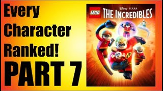 LEGO Incredibles - Every Character Ranked PART 7