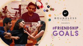Friendship Goals I Boundless Media I Brave New World I Original Web Series 2021