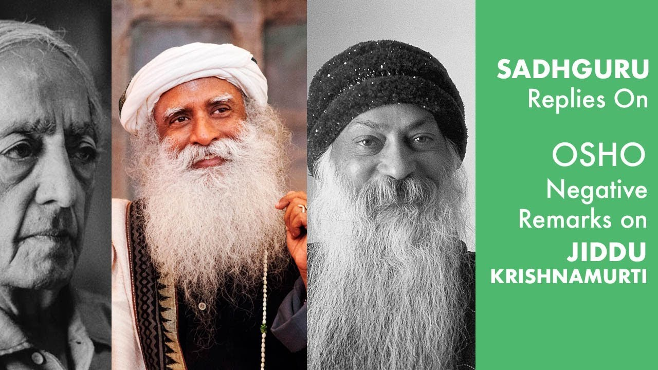 Sadhguru Replies on Osho Negative Remarks on Jiddu Krishnamurti | Mystics of India | 2018
