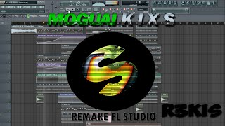 MOGUAI | K I X S (R3KIS Remake) FL Studio 10 Free Download