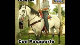 Alexander Vasquez - Con Pasaporte Y Con Visa