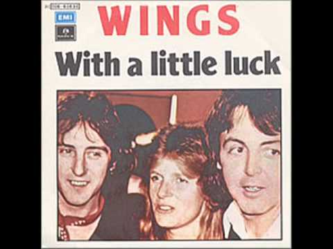 Paul McCartney & Wings - With A Little Luck Mp3
