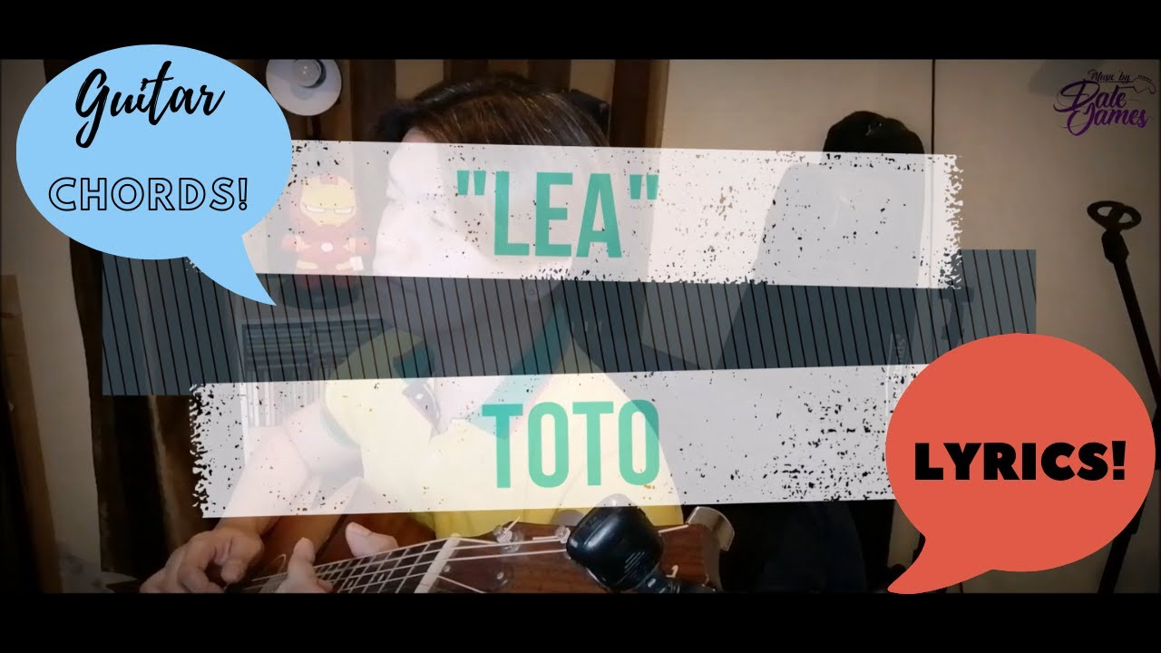 Lea   Toto Cover With GUITAR CHORDS & LYRICS