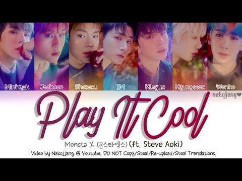 Monsta X (몬스타엑스) & Steve Aoki – Play It Cool (Color Coded Lyrics Eng/Rom/Han/가사)