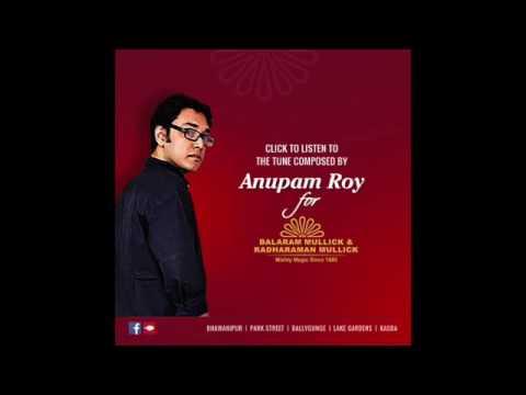 Anupam Roy for Balaram Mullick & Radharman Mullick, Kolkata