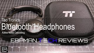 TaoTronics BlueTooth Active Noise Canceling HeadPhone Review