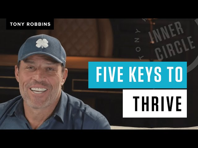 5 Keys to Living Your Best Post-Pandemic Life   Tony Robbins