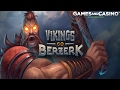 "Online casino slot ""Vikings Go Berzerk "" (review)"