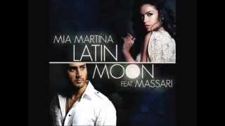 mia martina feat massari - latin moon
