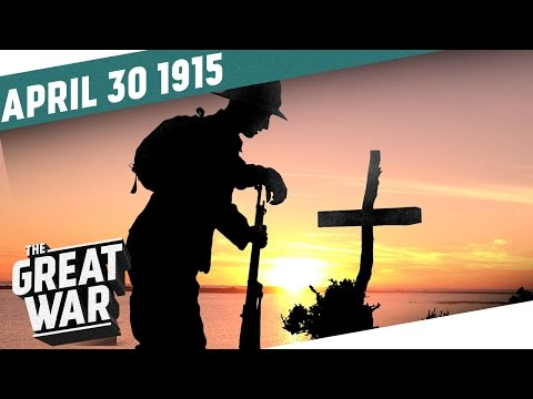 The Sea Turns Red - Gallipoli Landings I THE GREAT WAR - Week 40