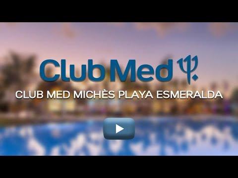 Descubre Club Med Michès Playa Esmeralda