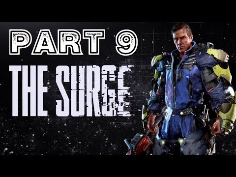 The Surge [HD/Blind]Playthrough part 9 (Toxic Waste Disposal)