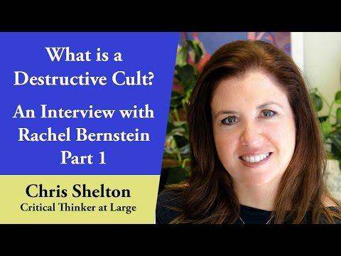 What is a Destructive Cult? - An Interview with Rachel Bernstein (Part 1)