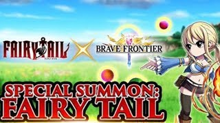 Brave Frontier : FAIRY TAIL COLLAB?!  Worth Playing?