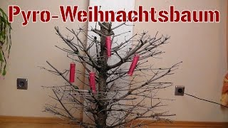 Pyro-Weihnachtsbaum | Die Suche [1080p Full HD]